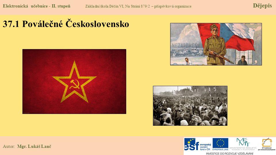 37.1 Poválečné Československo Elektronická učebnice - II.