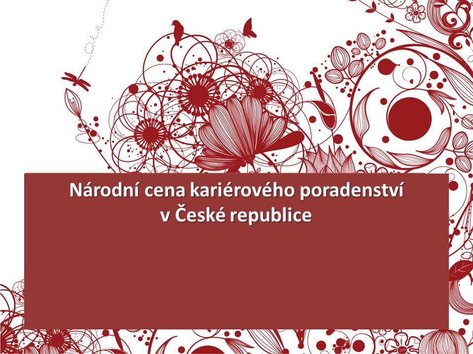 SLOVO ZA HODNOTITELE SLOVO ZA HODNOTITELE Národní cena kariérového poradenství v České republice
