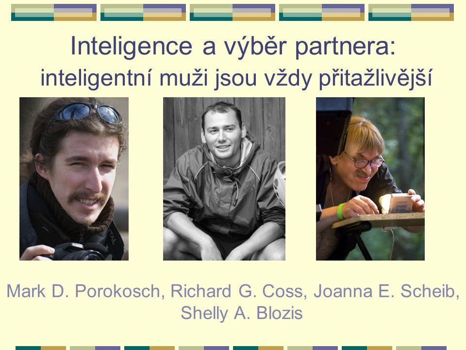 Inteligence a výběr partnera: inteligentní muži jsou vždy přitažlivější Mark D.