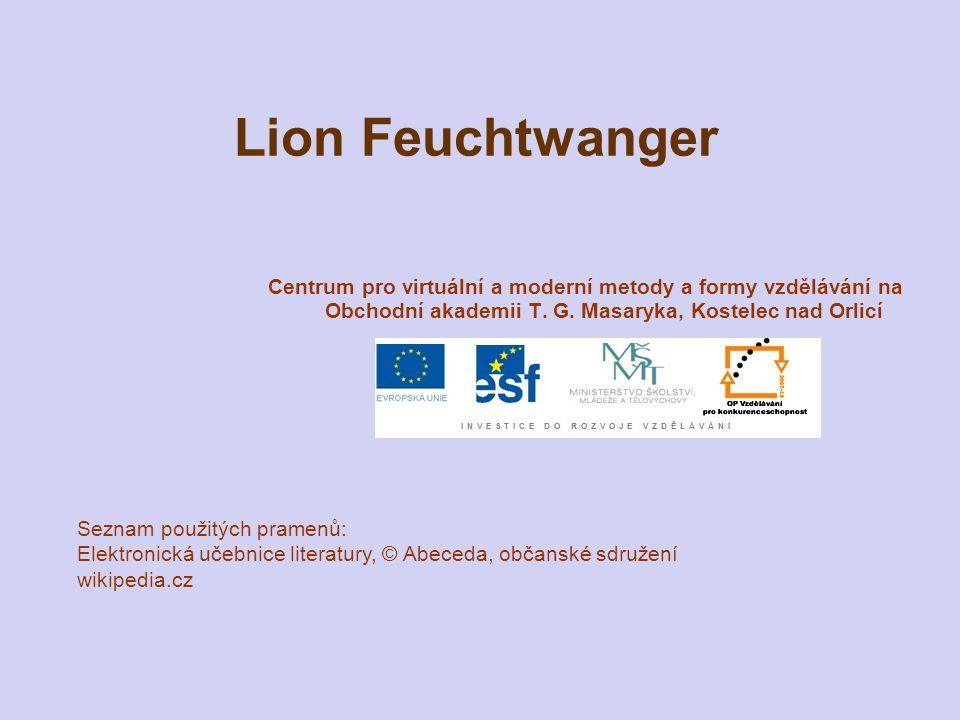 Lion Feuchtwanger Centrum pro virtuální a moderní metody a formy vzdělávání na Obchodní akademii T. G. Masaryka, Kostelec nad Orlicí Seznam použitých