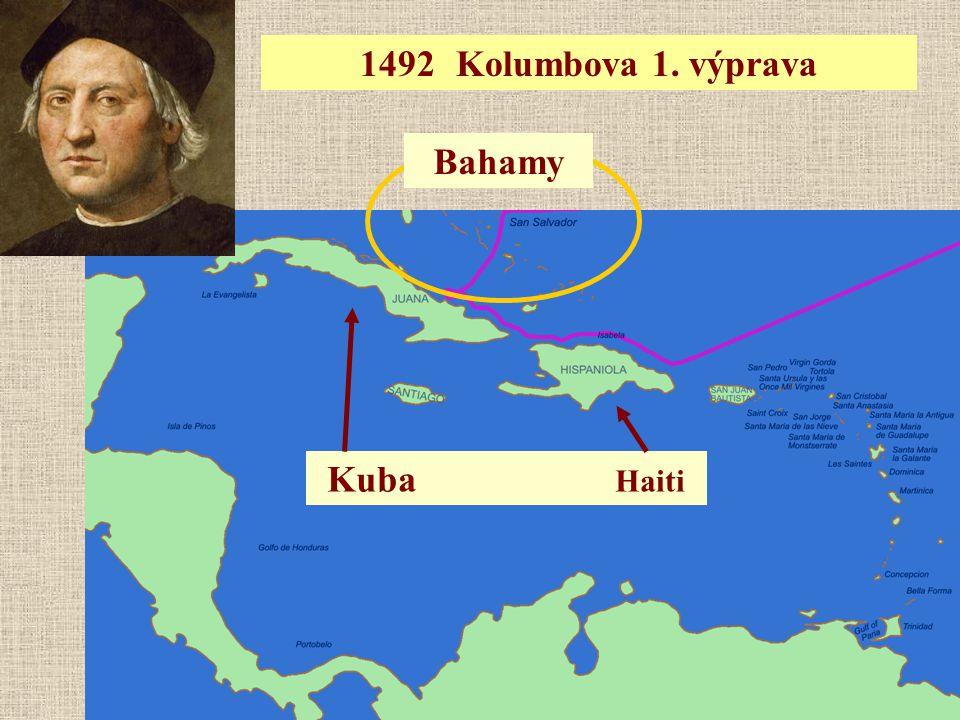 1492Kolumbova 1. výprava Kuba Haiti Bahamy