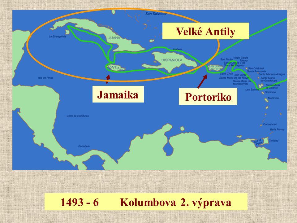 1493 - 6Kolumbova 2. výprava Jamaika Velké Antily Portoriko
