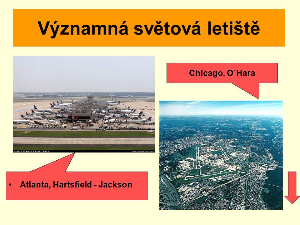 Významná světová letiště Atlanta, Hartsfield - Jackson Chicago, O´Hara