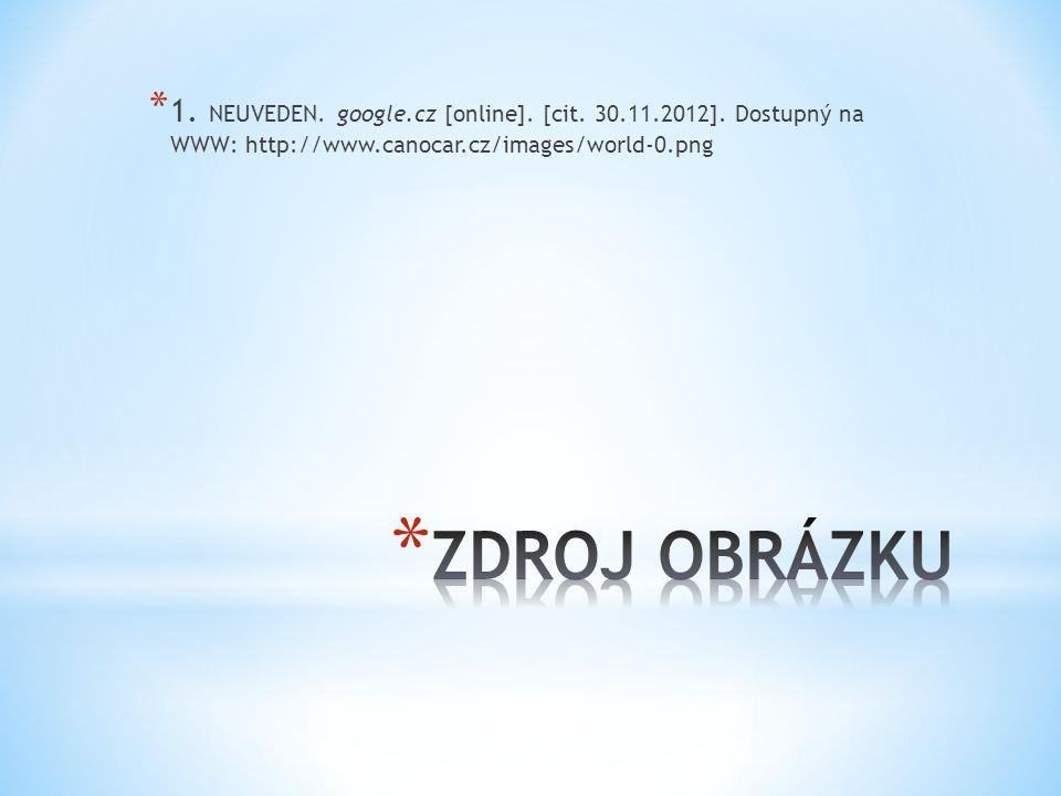 * 1. NEUVEDEN. google.cz [online]. [cit. 30.11.2012].