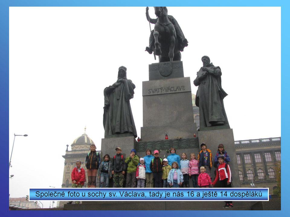 Naše výprava začala na Václavském náměstí
