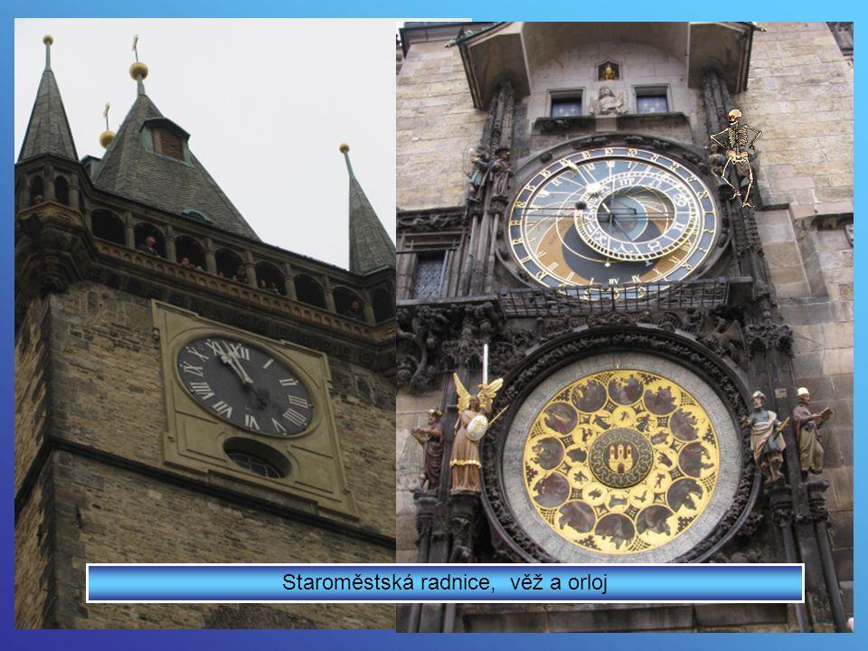 Staroměstská radnice, věž a orloj
