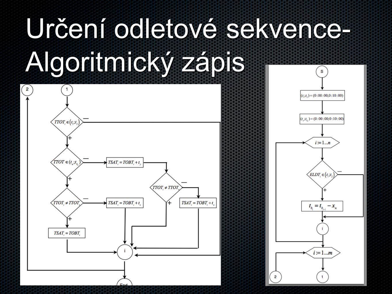 Určení odletové sekvence- Algoritmický zápis