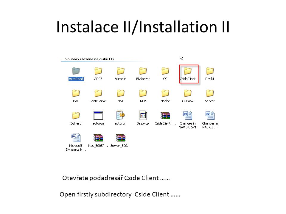 Instalace III/Installation III You have to start English setup file Not valid for foreign students !!!