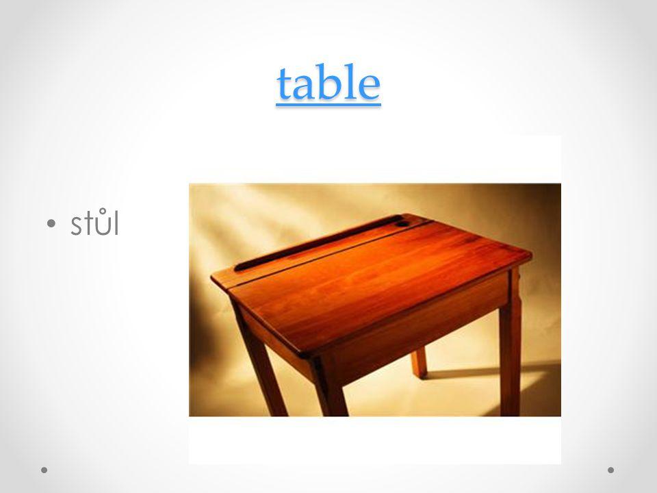 table stůl