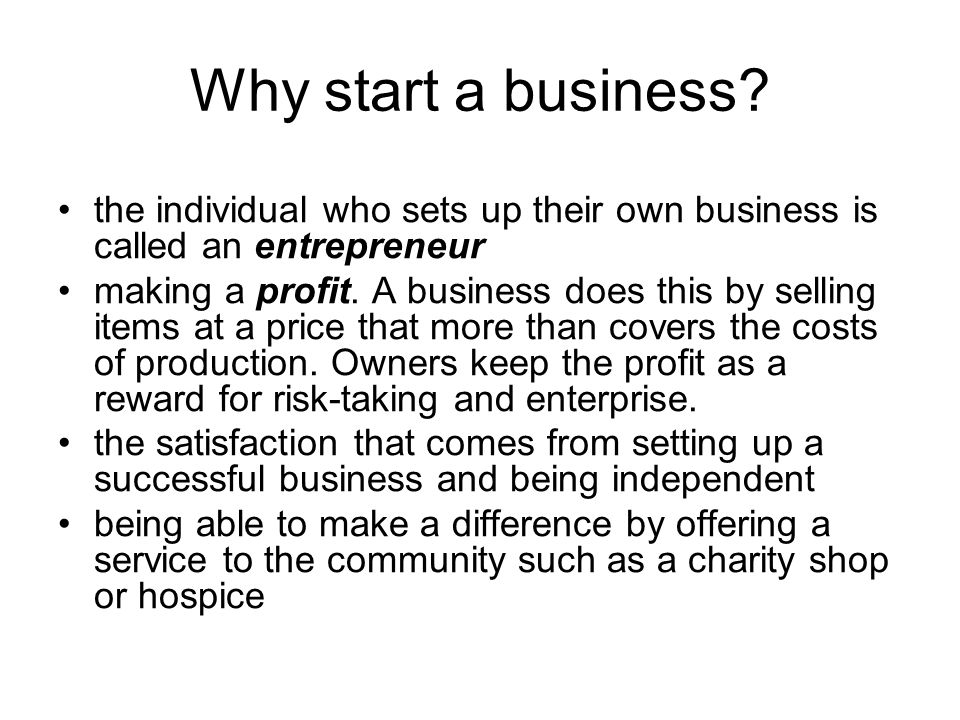 Why start a business.
