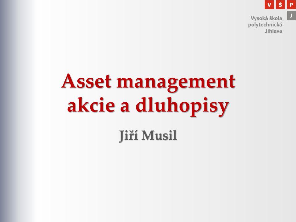 Asset management akcie a dluhopisy Jiří Musil