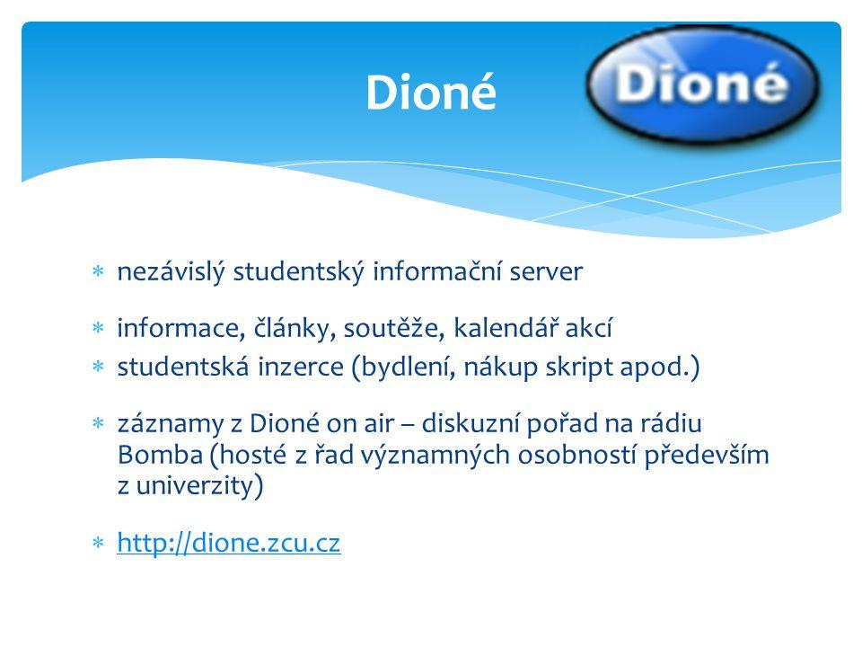  nezávislý studentský informační server  informace, články, soutěže, kalendář akcí  studentská inzerce (bydlení, nákup skript apod.)  záznamy z Di
