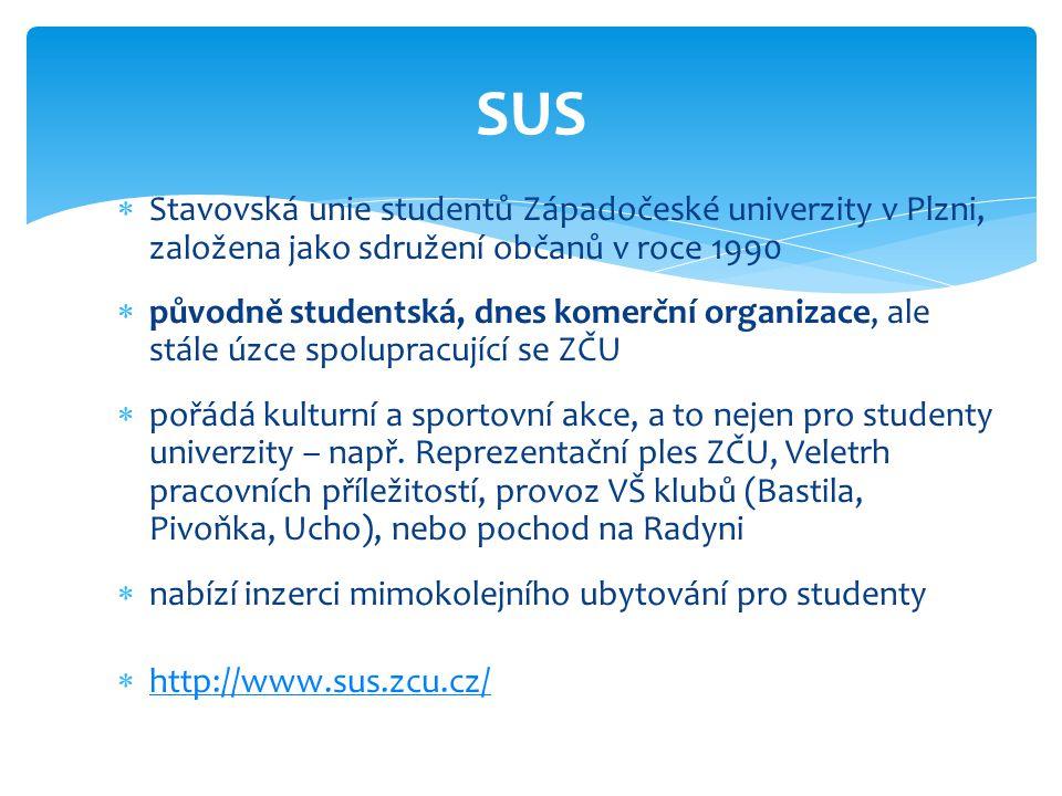  Stavovská unie studentů Západočeské univerzity v Plzni, založena jako sdružení občanů v roce 1990  původně studentská, dnes komerční organizace, al