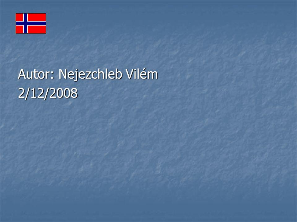 Autor: Nejezchleb Vilém 2/12/2008