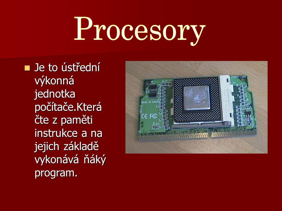 Je to ústřední výkonná jednotka počítače.Která čte z paměti instrukce a na jejich základě vykonává ňáký program.