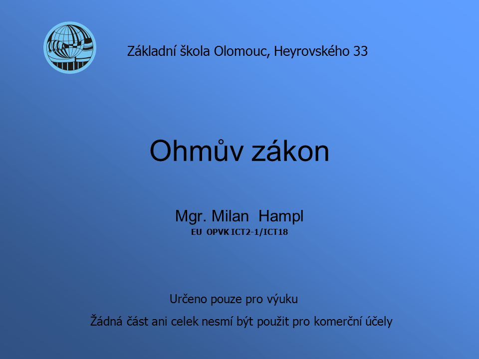 Ohmův zákon Mgr.