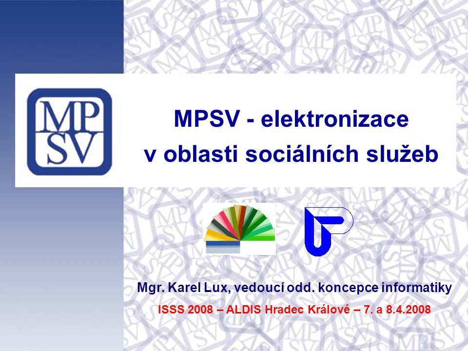 MPSV - elektronizace v oblasti sociálních služeb Mgr.