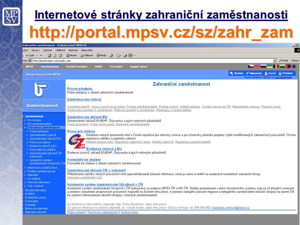 2 Internetové stránky zahraniční zaměstnanosti http://portal.mpsv.cz/sz/zahr_zam