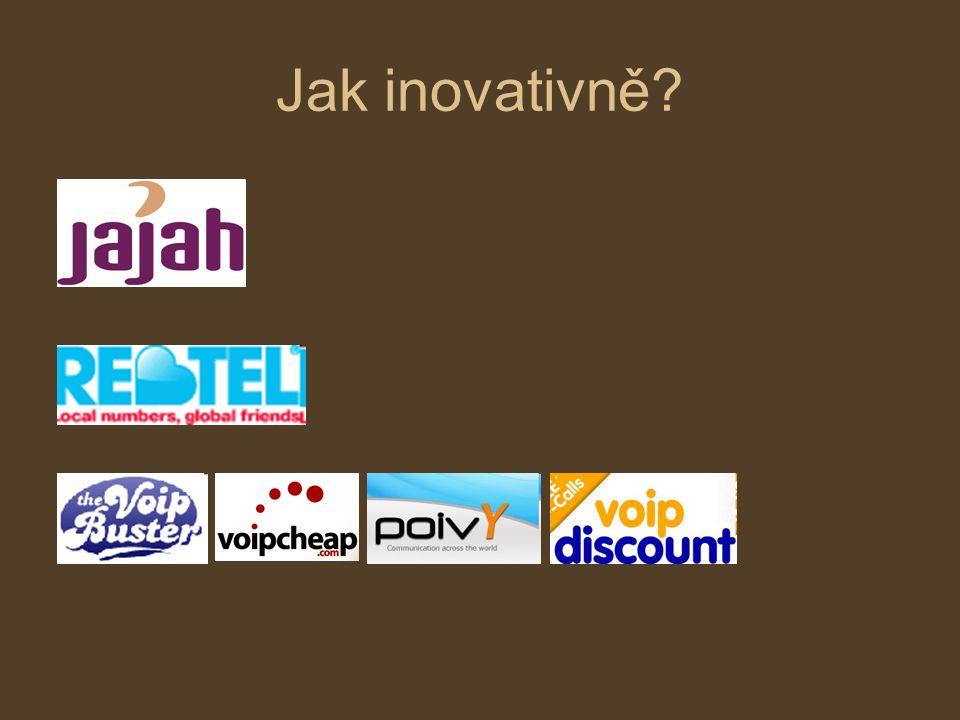 Jak inovativně?