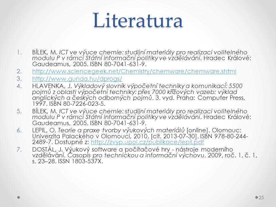 Literatura 1.BÍLEK, M.