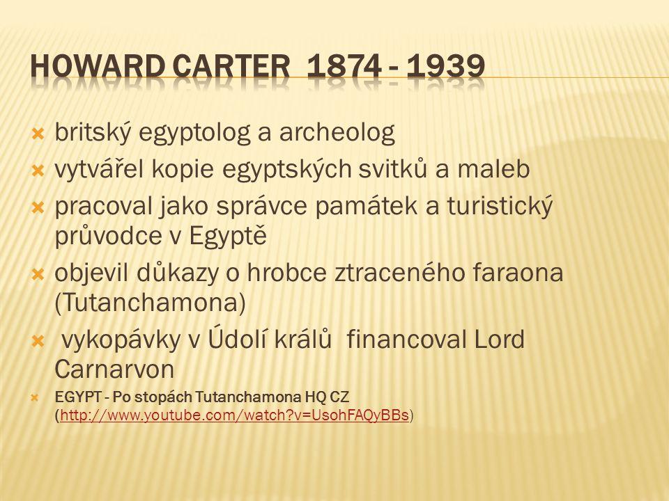  britský egyptolog a archeolog  vytvářel kopie egyptských svitků a maleb  pracoval jako správce památek a turistický průvodce v Egyptě  objevil dů