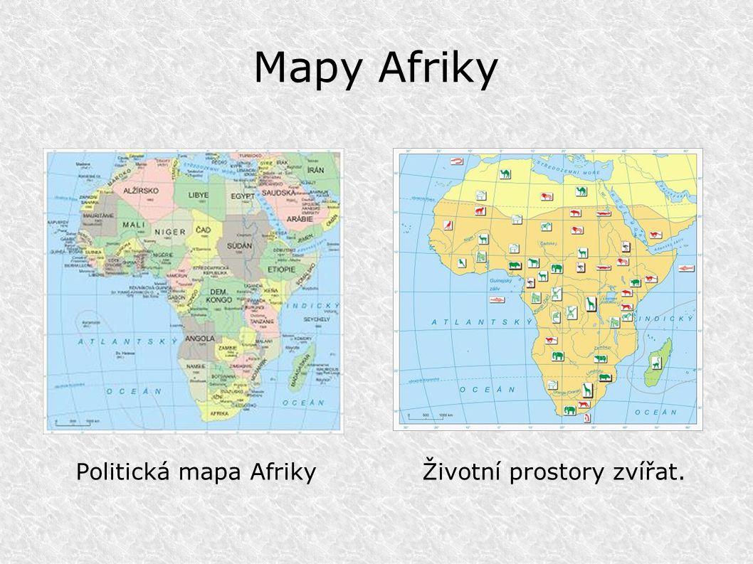 Mapy Afriky Politická mapa AfrikyŽivotní prostory zvířat.