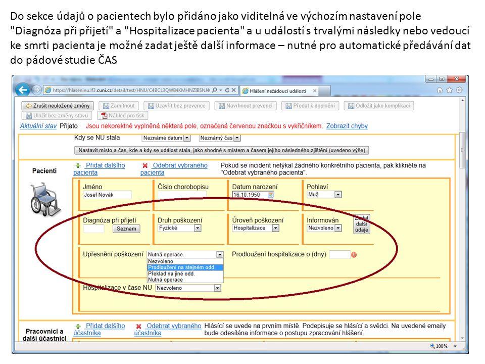 Do sekce údajů o pacientech bylo přidáno jako viditelná ve výchozím nastavení pole
