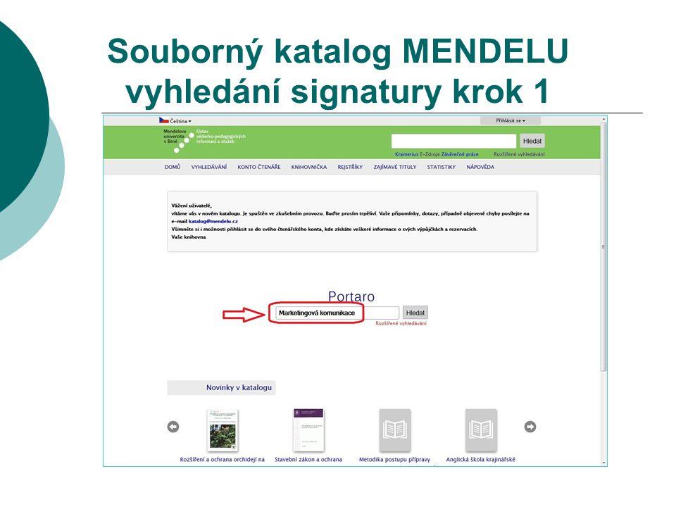 Souborný katalog MENDELU vyhledání signatury krok 1