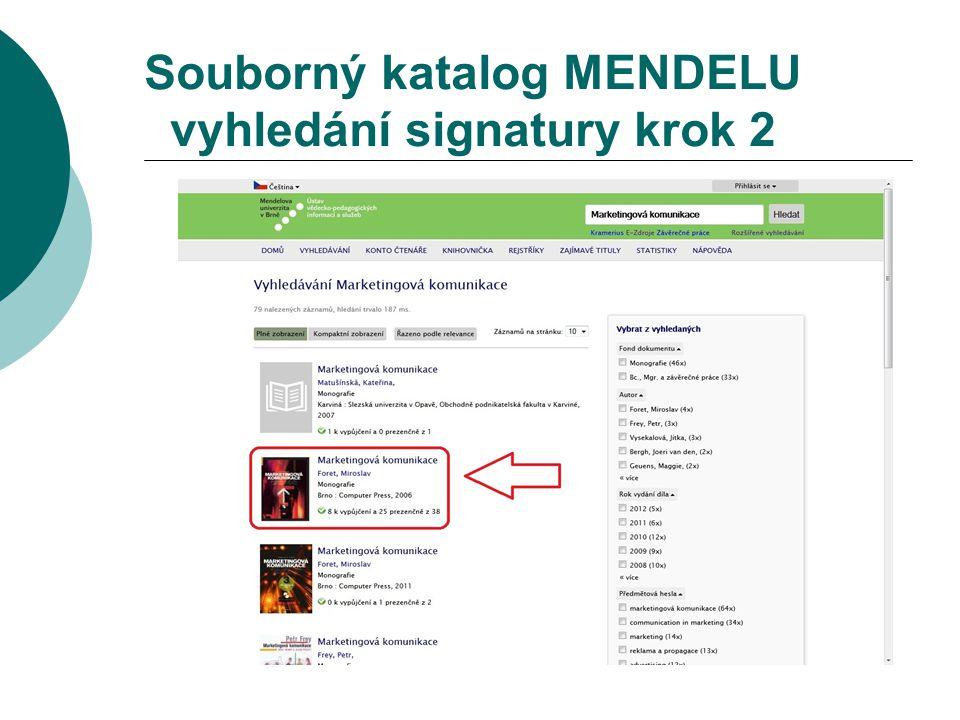 Souborný katalog MENDELU vyhledání signatury krok 2