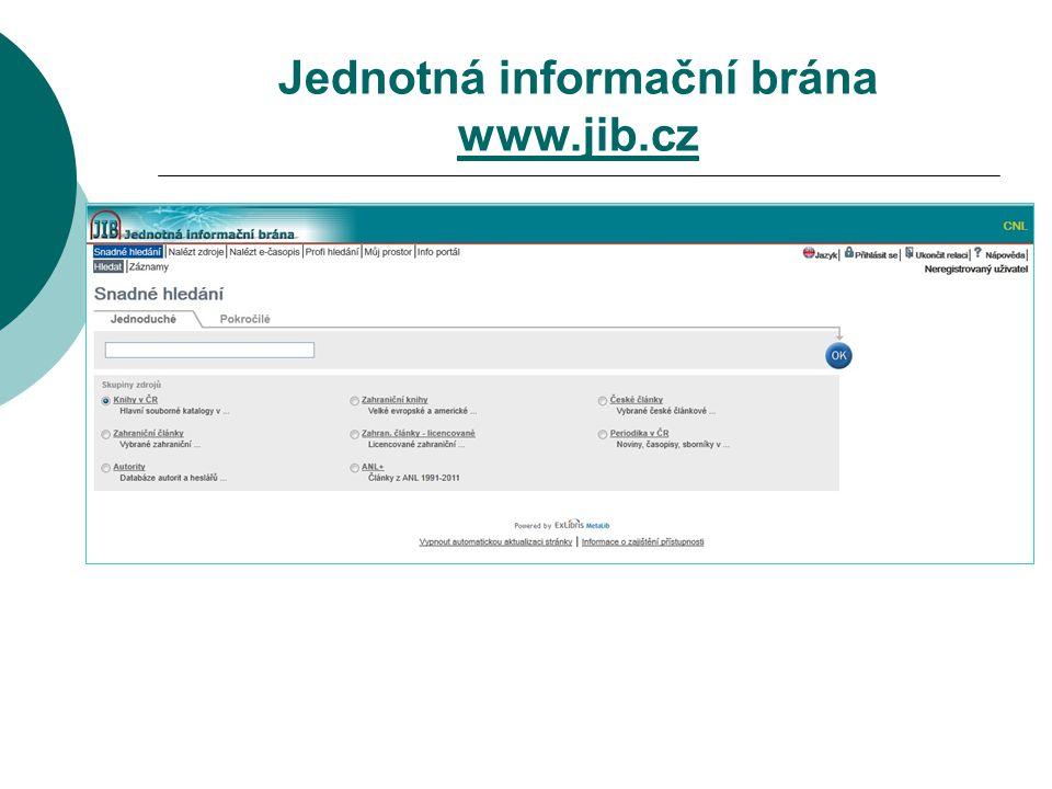 Jednotná informační brána www.jib.cz www.jib.cz