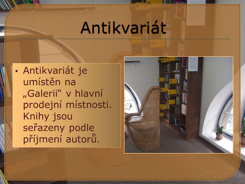  Knihy z antikvariátu se prodávají se slevou:  50 % v únoru a v srpnu  15 % v ostatních měsících  Všechny knihy z antikvariátu můžete do 3 let vrátit; při vrácení do druhého dne je půjčovné nulové.