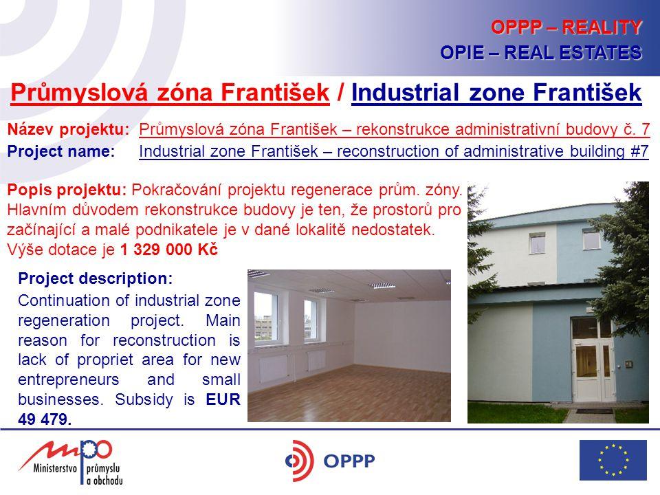 Název projektu: Průmyslová zóna František – rekonstrukce administrativní budovy č. 7 Project name: Industrial zone František – reconstruction of admin
