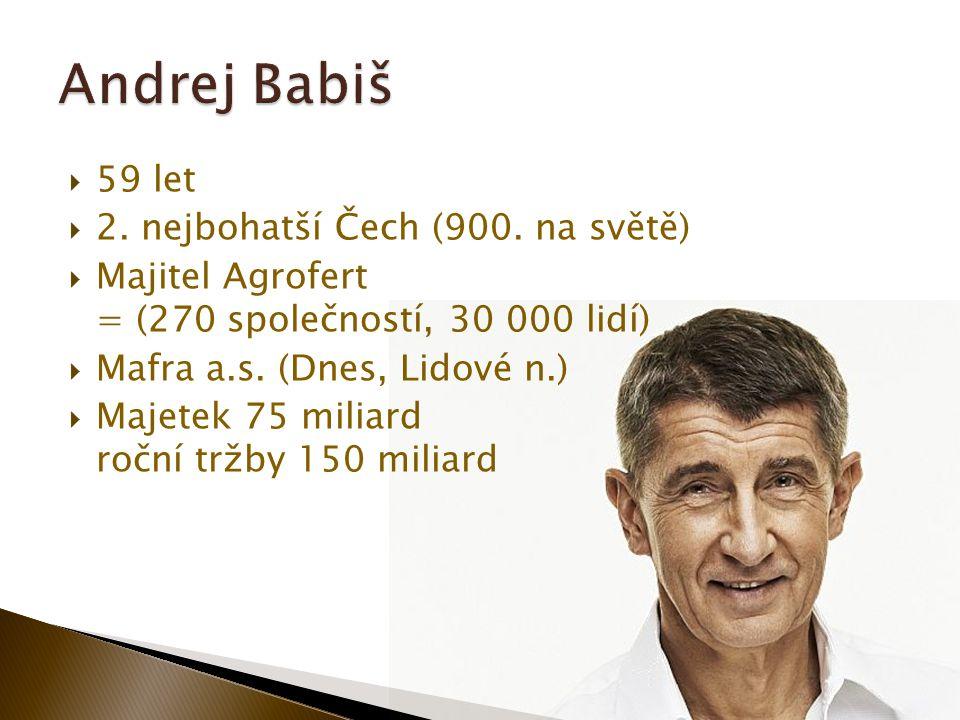  59 let  2. nejbohatší Čech (900.