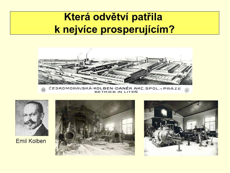 Která odvětví patřila k nejvíce prosperujícím? Emil Kolben