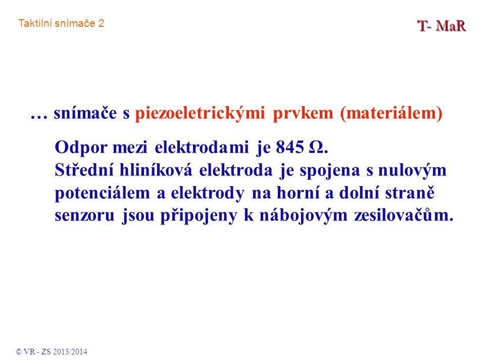 T- MaR Odpor mezi elektrodami je 845 Ω.