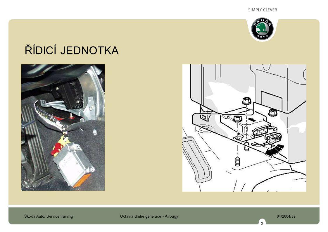 Škoda Auto/ Service training Octavia druhé generace - Airbagy 04/2004/Je 14 TLAKOVÝ SENZOR BOČNÍHO NÁRAZU