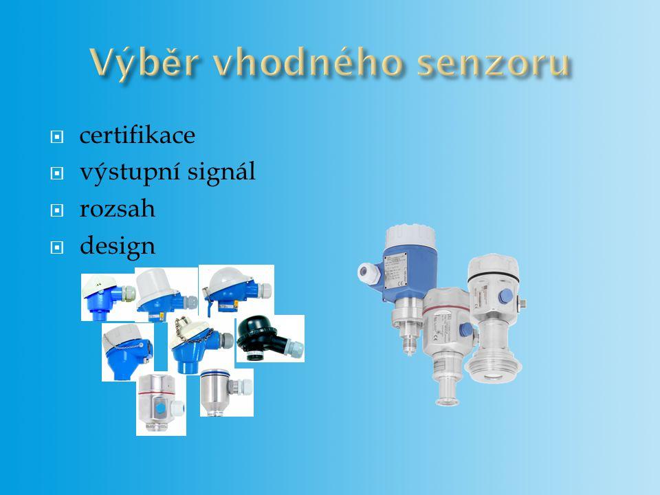 certifikace  výstupní signál  rozsah  design
