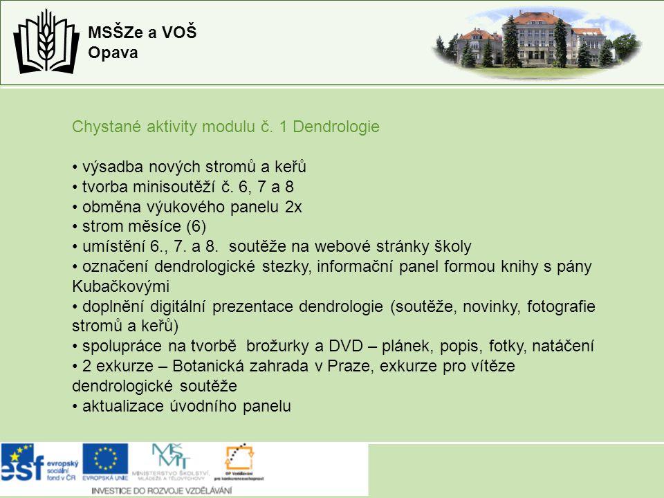 MSŠZe a VOŠ Opava Chystané aktivity modulu č.