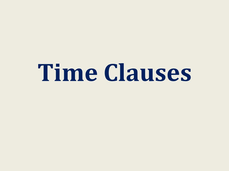 Time Clauses