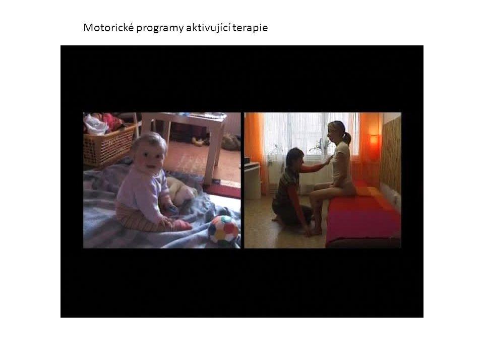 Motor program activating therapy Motorické programy aktivující terapie