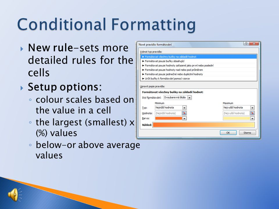  Before you set up conditional formatting, it is necessary to mark the cells for which we set.