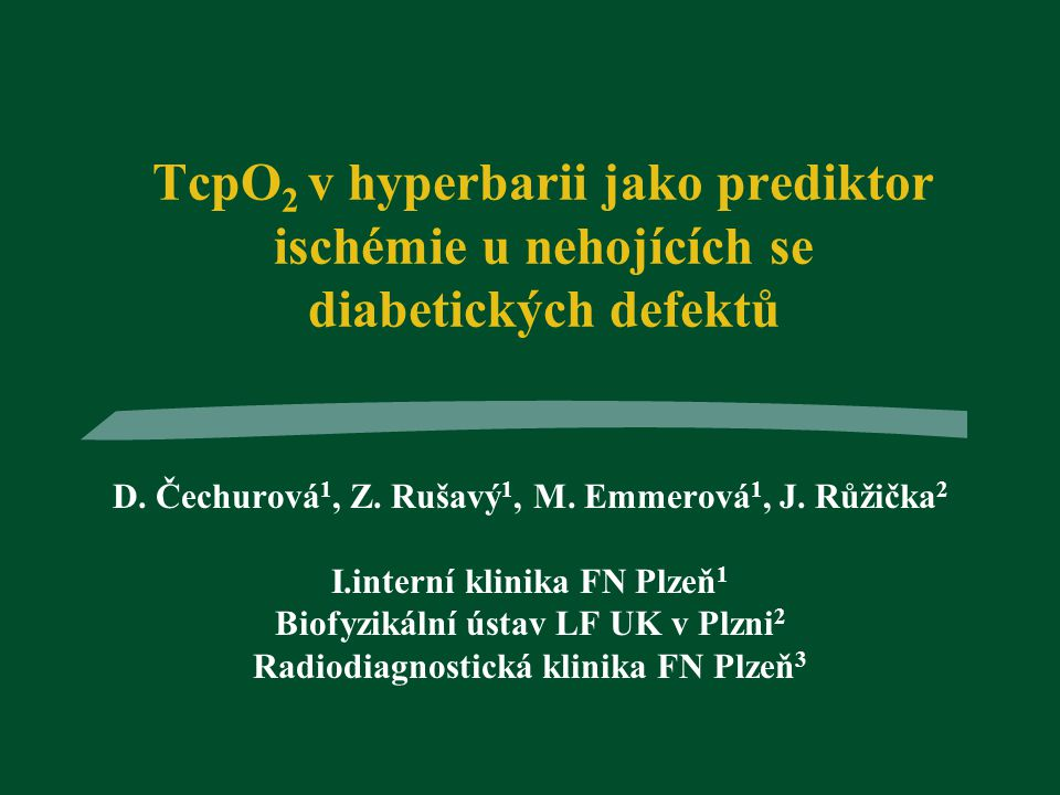 Aim: To determine the diabetic ulcers appropriate for the hyperbaric oxygenotherapy by means of changes of TcPO 2 after exposition of 100% O 2 in normobaric and hyperbaric conditions.