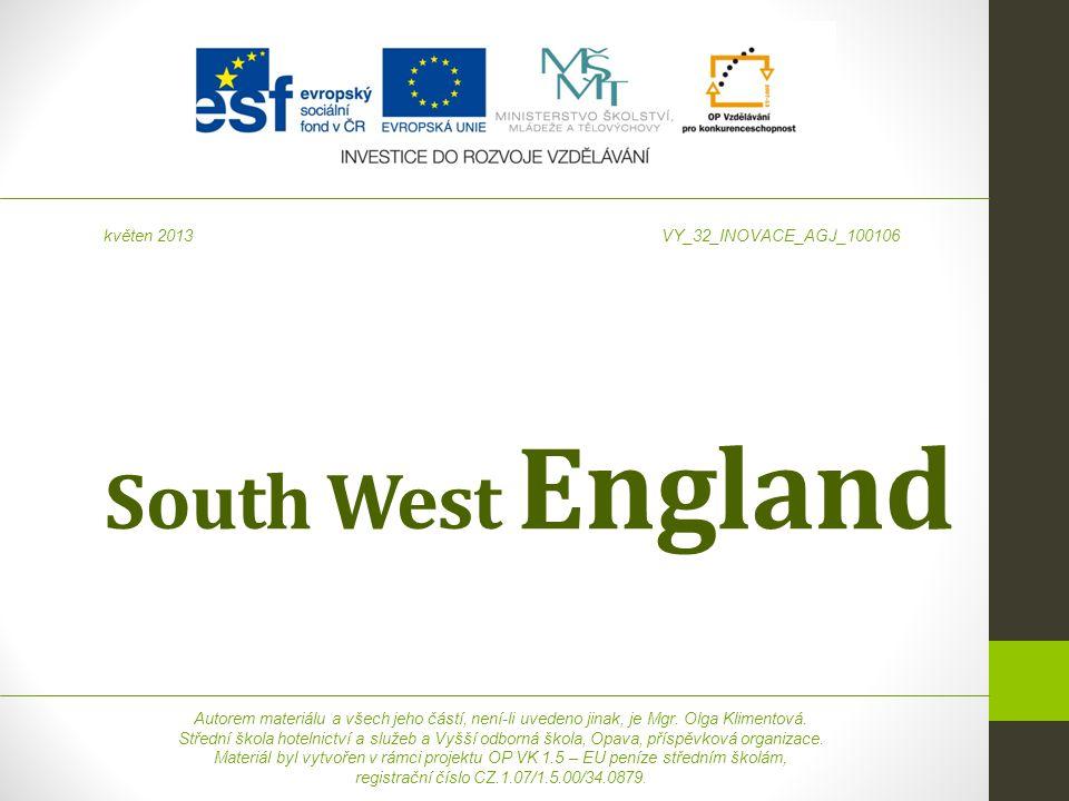 South West England Autorem materiálu a všech jeho částí, není-li uvedeno jinak, je Mgr.