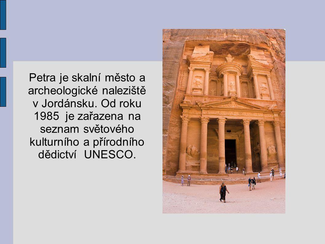 Petra je skalní město a archeologické naleziště v Jordánsku. Od roku 1985 je zařazena na seznam světového kulturního a přírodního dědictví UNESCO.