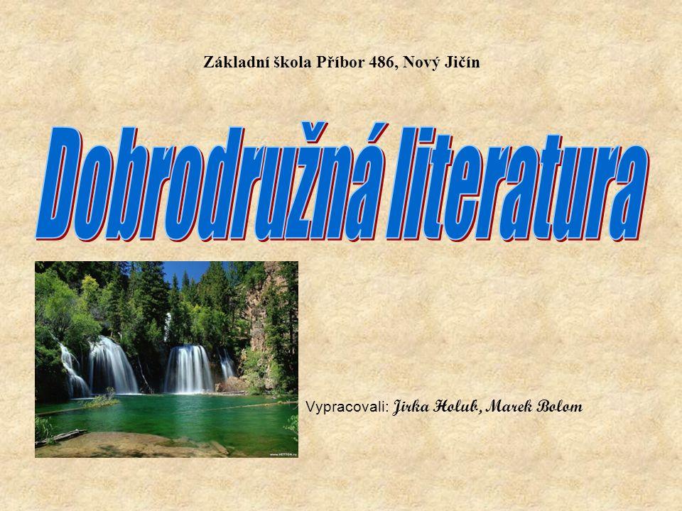 Základní škola Příbor 486, Nový Jičín Vypracovali: Jirka Holub, Marek Bolom