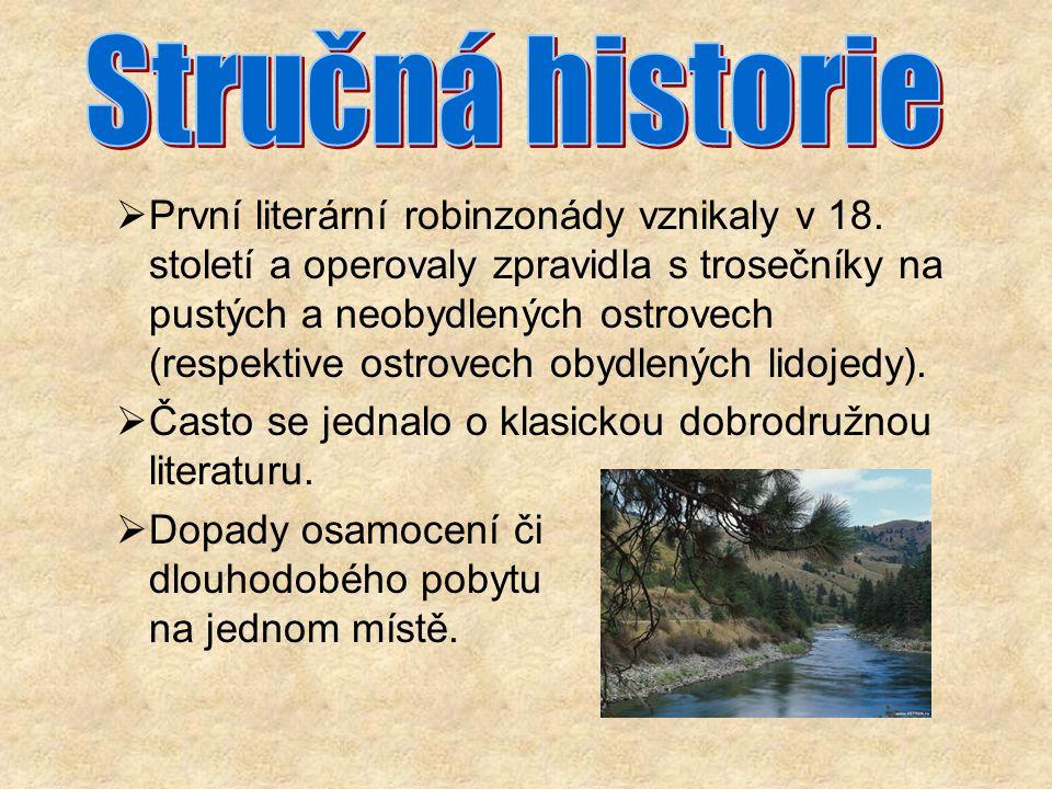  První literární robinzonády vznikaly v 18.