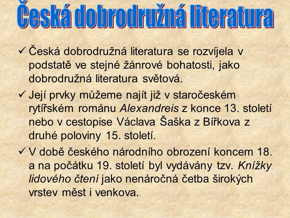 Česká dobrodružná literatura se rozvíjela v podstatě ve stejné žánrové bohatosti, jako dobrodružná literatura světová.
