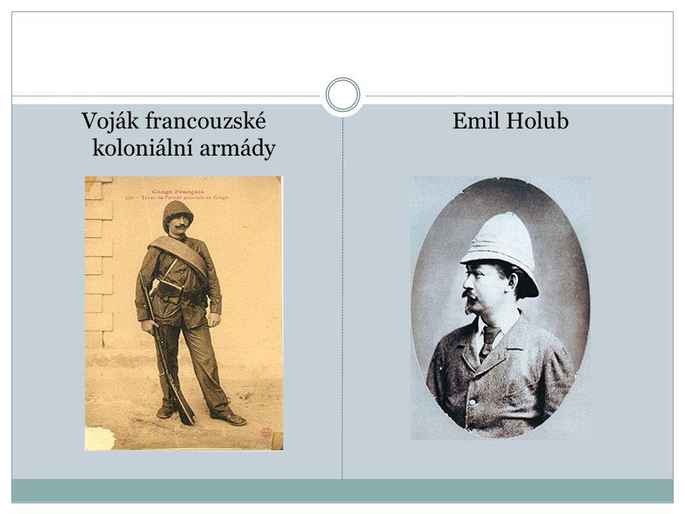 Voják francouzské koloniální armády Emil Holub