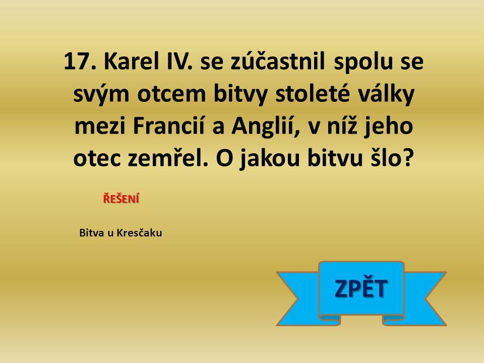 17. Karel IV.