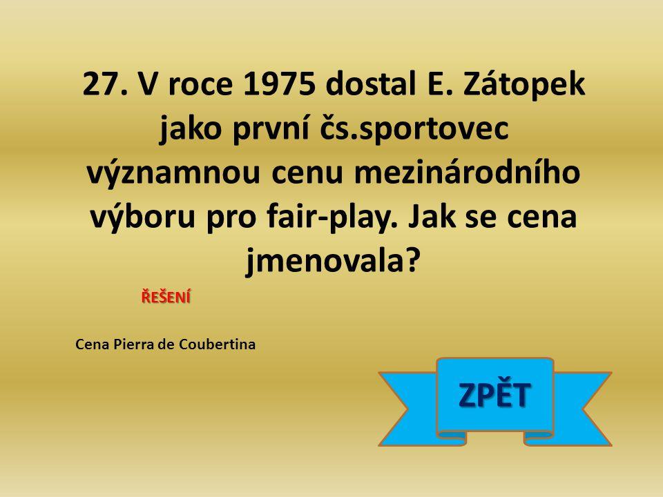 27. V roce 1975 dostal E.